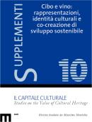 Supplementi (10/2020) Cibo e vino: rappresentazioni, identità culturali e co-creazione di sviluppo sostenibile / Food and Wine: representations, cultural identities and co-creation for sustainable development