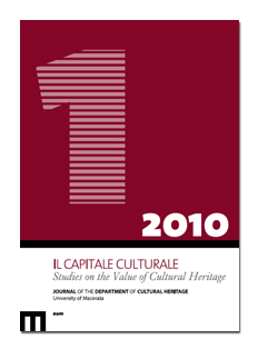 Il Capitale Culturale. Studies on the Value of Cultural Heritage. N. 1/2010