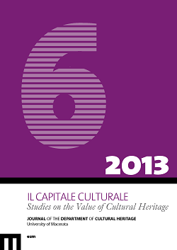 Il Capitale Culturale. Studies on the Value of Cultural Heritage, n. 6/2013