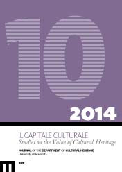 Il Capitale Culturale. Studies on the Value of Cultural Heritage, n. 10/2014